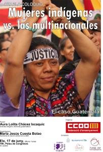 Elx: Charla - Coloquio Mujeres indígenas vs Multinacionales. El caso de Guatemala @ Palau de Congresos