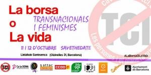 Barcelona: Transnacionales y Feminismos #LaBorsaOLaVida @ La Lleialtat Santsenca