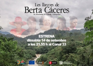 Documental 'Les llavors de Berta Cáceres' @ Programa @Latituds del Canal 33