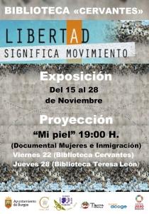 Burgos: Exposición «Libertad significa movimiento» @ Biblioteca Municipal «Miguel de Cervantes»