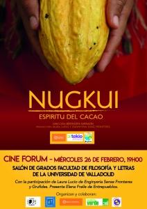 """Valladolid: Cine forum """"Nugkui, Espíritu del Cacao"""" @ Salón de Grados de la Facultad de Filosofía y Letras"""