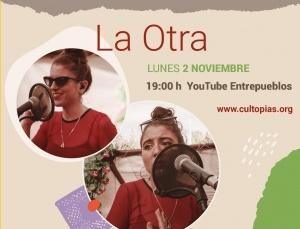 On line: Estreno del vídeo Música y Palabra con La Otra y Cultopías