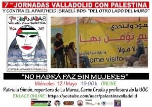 'NO HABRÁ PAZ SIN LAS MUJERES' VII Jornadas de Valladolid con Palestina y contra el apartheid israelí. BDS