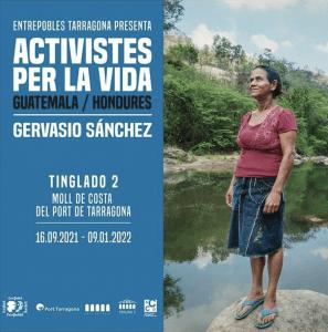 Tarragona: Exposición «Activistas por la vida» @ Tinglado 2. Moll de Costa del Port de Tarragona