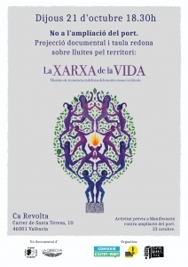 """""""No a l´ampliació del port"""" más projecció """"La xarxa de la vida"""" @ Ca Revolta"""